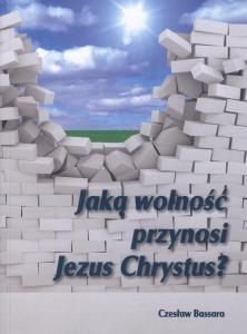 JakaWolnoscPrzynosiJezusChrystus